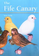 The Fife Canary Book - by Terry Kelly
